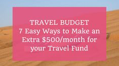 Would you love to travel, but don't have the cash? here are 7 simple ways to put aside $500 per month without quitting your dayjob.