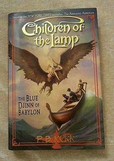 Blue Djinn of Babylon Children of the Lamp 2 P B Kerr 2006 HCDJ 1st Ed 1st Print