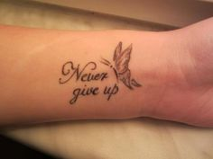 Never give up! - My list of best tattoo models Girly Tattoos, Up Tattoos, Mini Tattoos, Trendy Tattoos, Finger Tattoos, Unique Tattoos, Beautiful Tattoos, Body Art Tattoos, Small Tattoos