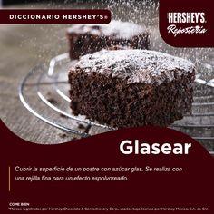 Conoce más del mundo de los postres con Hershey's® Repostería. #Hersheys #Chocolate #InspiraSonrisas #Repostería #Postres #Diccionario #Delicioso