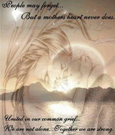 There are things about a grieving mother only another grieving mother could understand.