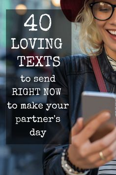 40 Loving Texts to Send Right Now To Make Your Spouse's Day
