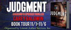 A Good Book Can Change Your View For Life: Judgment:  A Cassidy & Spenser Thriller By Carey B...