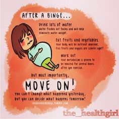 """Rest assured that the half a pound or even two or three pounds you """"gained"""" after a food binge is actually water weight. I always make it a point to exercise for a half hour and eat very clean for three days after overeating because I know if I do that then I'll wake up at my original weight by the fourth day. You will be fine and you will not continue to gain weight. Don't kill yourself over a few insignificant pounds of water weight that you can lose in less than a week. Eating five slices…"""