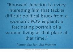 """Bhowani Junction is a very interesting film that tackles difficult political issues from a woman's POV & paints a fascinating portrait of a woman living at that place at that time."""