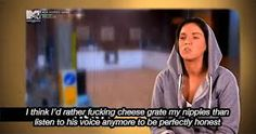 I think I'd rather cheese grate my nipples than listen to his voice anymore to be perfectly honest Geordie Shore Quotes, Geordie Shore Vicky, Reality Bites, Reality Tv, Charlotte Geordie, G Shore, Sarcastic Quotes, Funny Quotes, Longest Movie