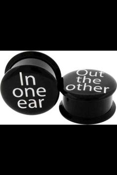 Bahahaha! :D I'm totally going to get these if I ever gauge my ears this big <3