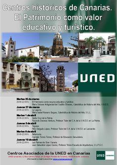 CURSO SOBRE LOS PRINCIPALES CENTROS HISTÓRICOS DE CANARIAS  Organizado por el Campus de la UNED en Canarias y dirigido por Félix Delgado López, Profesor Tutor de la UNED Lanzarote. Se celebró del 25 de marzo al 10 de abril de 2014.