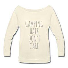 SILVER GLITZ PRINT! Camping Hair Don't Care, Women's Wideneck Shirt