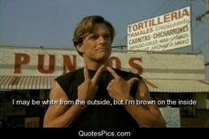 BLOOD IN BLOOD OUT movie quote