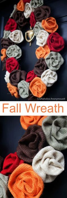 Fall Wreath with colorful burlap rosettes. Add a monogram and hang with some ribbon!