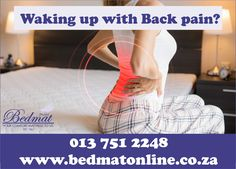 Sleeping on the wrong mattress can cause or worsen lower back pain. Lack of support from a mattress reinforces poor sleeping posture, strains muscles and does not help keep the spine in alignment, all of which contribute to low back pain. You can shop at our online store www.bedmatonline.co.za or visit our warehouse. Bed and Mattress shop
