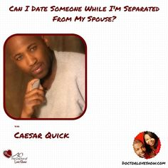 Dating spouse while separated