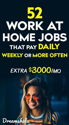 52 work at home jobs that pay daily weekly or more often. #jobsthatpayweekly #jobsthatpaydaily #jobsthatpayinstantly #workathomejobsthatpaydaily