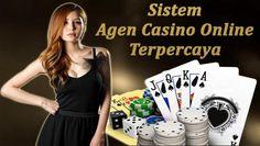Sistem Agen Casino Online Terpercaya