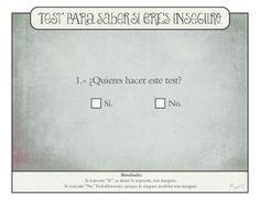 Test de inseguridad (por @albertomontt)