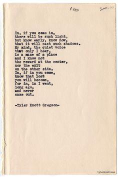 Typewriter Series #725byTyler Knott Gregson