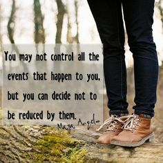 You may not control all the events....  #Quotes #Daily #Famous #Inspiration #Friends #Life #Awesome #Nature #Love #Powerful #Great #Amazing #everyday #teen #Motivational #Wisdom #Insurance #Beautiful #Emotional  #Top #life #Famous #Success #Best #funny #Positive #thoughtfull #educational #gratitiude #moving  #halloween #happiness #anniversary #birthday #movie #country #islam #one #onesses #fajr #prayer #rumi #sad #heartbreak #pain #heart #death #depression #you #suicide #poetry