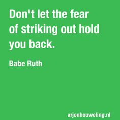 Babe Ruth, Quote Of The Day, Work Hard, Innovation, Wisdom, Passion, Inspire, Let It Be, Motivation