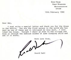 In 1989, a little girl named Amy sent a bottle of colored water, oil and glitter to Roald Dahl, who knew right away that this was a dream in a bottle inspired by his book, The BFG. In response, the author penned this short note to his 7-year-old fan.