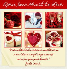 Valentine's Day, Love, Couples in Love, Champagne, Roses, Valentine's Day Cards, Love Letters, Strawberries, Open Your Heart to Love, Julie Marie Quotes