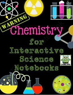 Chemistry for Interactive Notebooks from Science Teaching Junkie on TeachersNotebook.com (66 pages)