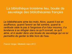 La bibliothèque 3ème lieu, bouée de sauvetage des bibliothécaires français