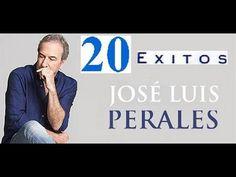 tu musica: JOSE LUIS PERALES EXITOS 20 GRANDES EXITOS MIX