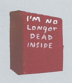 Eu não estou mais morto por dentro