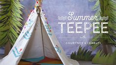 Whip up this new sew tee pee for summer! #Free #Kids #workshop on #Creativebug. #CampCreativebug