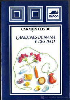CANCIONES DE NANA Y DESVELO. CARMEN CONDE. (Libros de Segunda Mano - Literatura Infantil y Juvenil - Cuentos)