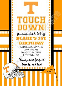 Tennessee Volunteers Football Birthday Party Invitation/Invite ONLY $5.50 If I have a son I will so do this!!!! Is that selfish????
