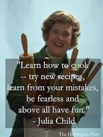 Julia Child is an iconic Chef who brought French cuisine into the homes of Americans with her book Mastering the Art of French Cooking, also written by Louisette Bertholle and Simone Beck. Chef Quotes, Foodie Quotes, Quotes Love, Quotes For Kids, Famous Quotes, Wisdom Quotes, Julia Child Quotes, Only Child Quotes, Creme Puff