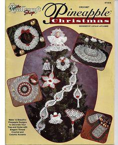 Crochet Pineapple Christmas  The Needlecraft by grammysyarngarden, $6.00