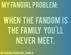 And you have conversations about your fandom with all the other fangirls/boys even though you don't know each other at all.