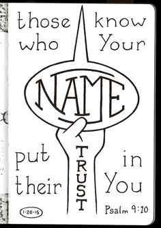 Those who Know Your Name put their Trust in You • Psalm 9:10 • Bible Journaling • Aaron Zenz