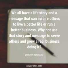Your story is important and deserves to be told. Training And Development, Self Development, Personal Development, Inspirational Quotes About Success, Success Quotes, Brian Tracy, Serving Others, Inspire Others, Your Story