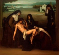 La gracia, Julio Romero de Torres - Museo Julio Romero de Torres, Cordoba. A profane pietá: the young body of a ruined woman is surrounded by gentile nuns as if they had just taken her down from the cross of her life.