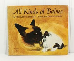 All Kinds of Babies by Millicent Selsam, 1967 Scholastic First Printing, Animal Babies by naturegirl22 on Etsy