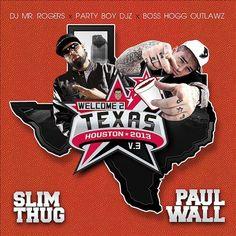 (New Mixtape) Slim Thug & Paul Wall Welcome 2 Texas Vol. 3!!!