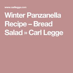Winter panzanella salad. Serves 4-6...   Recipes   Pinterest ...