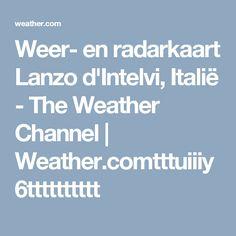 Weer- en radarkaart Lanzo d'Intelvi, Italië - The Weather Channel | Weather.comtttuiiiy6tttttttttt