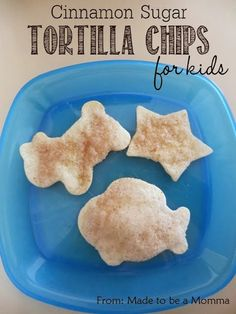 Super cute snack idea for kids - cinnamon sugar tortilla chips - -  from Made to be a Momma - - Sugar Bee Crafts