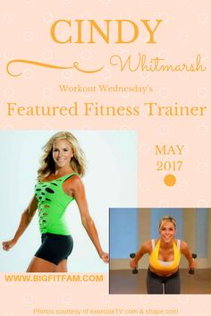 Workout Wednesday #17: Featured Trainer: Cindy Whitmarsh | Big Fit Fam
