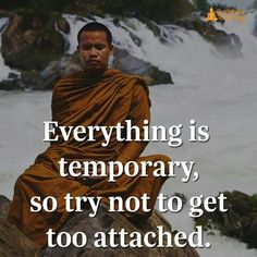 Everything is temporary