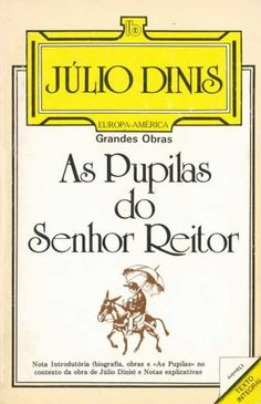 As Pupilas do Senhor Reitor - Júlio Dinis