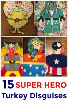 Help your favorite feathered friend escape the oven this Thanksgiving with a clever super hero turkey disguise! Turn a turkey into your favorite super hero! Turkey Kindergarten, Kindergarten Projects, School Projects, Projects For Kids, Candy Corn, Thanksgiving Art Projects, Thanksgiving Turkey, Turkey Disguise, Disguise Turkey Project