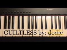 Guiltless ~ dodie (Piano Tutorial) - YouTube Romantic Music, Piano Tutorial, Love Songs, Thankful, Youtube, Romanticism, Youtube Movies