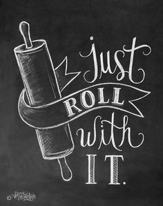 Bakery Print - Kitchen Print - Kitchen Art - Just Roll With It - Chalkboard Print - Kitchen Chalkboard Art Blackboard Art, Chalkboard Print, Chalkboard Lettering, Chalkboard Designs, Chalk Typography, Chalkboard Art Kitchen, Chalkboard Ideas, Chalkboard Art Quotes, Summer Chalkboard Art