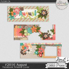 #2016 August - Facebook Timeline Covers by JenE to coordinate with #2016 August by Connie Prince. Includes 3 Facebook timeline covers, saved in PNG format. Shadows ARE included. These images are only suitable for web use, not print. Scrap for hire / others ok.